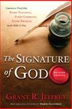 The Signature of God, Revised Edition, Grant R. Jeffrey, 0307444848