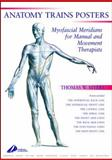 The Anatomy Trains Set : A2 Posters, Myers, Thomas W., 0443074844