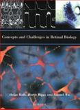 Concepts and Challenges in Retinal Biology, John E. Dowling, 0444514848