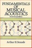 Fundamentals of Musical Acoustics, Arthur H. Benade, 048626484X