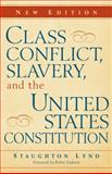 Class Conflict, Slavery, and the United States Constitution, , 0521114845