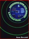 Designing Web Site Images 9780766814844