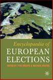 Encyclopaedia of European Elections, Bruter, Michael and Deloye, Yves, 1403994846