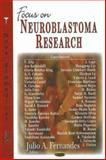 Focus on Neuroblastoma Research, Fernandes, Julio A., 1600214843