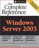 Windows Server 2003 : The Complete Reference, Ivens, Kathy, 0072194847