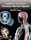 Handbook of Toxicology of Chemical Warfare Agents, Ramesh C. Gupta, 0123744849