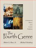 The Fourth Genre : Contemporary Writers of/on Creative Nonfiction, Root, Robert L. and Root, Robert L., Jr., 0321434846