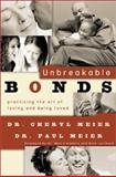 Unbreakable Bonds, Cheryl Meier and Paul Meier, 0801064848