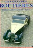 Les Grandes Routieres 9780879384845