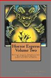 Horror Express Volume Two, Bentley Little and Guy Smith, 1479154849