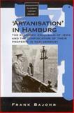"""Aryanization"" in Hamburg, Frank Bajohr, 1571814841"