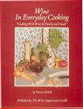 Wine in Every Day Cooking, Patricia Ballard, 0932664849