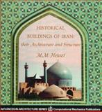 Historical Buildings of Iran : Their Architecture and Structure, Hejazi, Mehrdad M., 1853124842