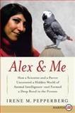Alex and Me, Irene Pepperberg, 0061734845