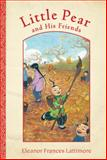 Little Pear and His Friends, Eleanor Frances Lattimore, 0152054847