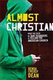 Almost Christian 1st Edition