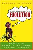 The Theory of Evolution, Cynthia Mills, 0471214841