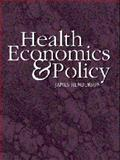 Health Economics and Policy, Henderson, James W., 0538874848