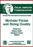 Modular Forms and String Duality, Noriko Yui, Helena Verrill, and Charles F. Doran, 0821844849