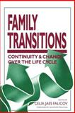 Family Transitions : Continuity and Change over the Life Cycle, , 0898624843