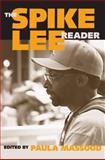 The Spike Lee Reader, , 159213484X