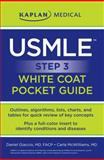 USMLE Step 3 White Coat Pocket Guide, Kaplan, Inc Staff and Daniel J. Giaccio, 1607144840