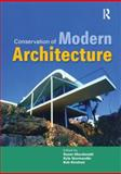 Conservation of Modern Architecture, Macdonald, Susan and Normandin, Kyle, 1873394845