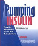 Pumping Insulin, John Walsh and Ruth E. Roberts, 1884804845