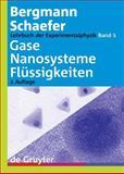 Lehrbuch der Experimentalphysik 5. Gase, Nanosysteme, Flüssigkeiten, Bergmann, Ludwig and Schaefer, Clemens, 3110174847