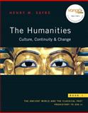 The Humanities : Culture, Continuity, and Change, Book 1 (with MyHumanitiesKit Student Access Kit), Sayre, Henry M., 0205674844