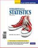 Fundamentals of Statistics, Sullivan, Michael, 0321644840