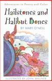 Hailstones and Halibut Bones, Mary O'Neill, 0385244843