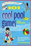 101 Cool Pool Games for Children, Kim Rodomista and Robin Patterson, 0897934849