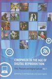 Cinephilia in the Age of Digital Reproduction Vol. 1 : Film, Pleasure, and Digital Culture, Sperb Balcerzak, 1905674848