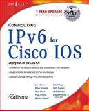 Configuring IPv6 Fir Cisco IOS, Syngress, 1928994849