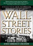 Wall Street Stories, Lefevre, Edwin, 0071544844