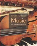 Music : An Appreciation, Kamien, Roger, 0072844841
