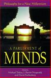 A Parliament of Minds : Philosophy for a New Millennium, , 0791444848