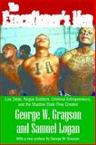 The Executioner's Men : Los Zetas, Rogue Soldiers, Criminal Entrepreneurs, and the Shadow State They Created, Grayson, George W. and Logan, Samuel, 1412854849