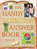 The Handy Nutritian Answer Book, Patricia Barnes-Svarney and Thomas E. Svarney, 1578594847