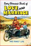 Every Woman's Luck Book of Love and Marriage and Family Life, Anonymous, 1840464844