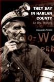 They Say in Harlan County