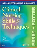 Skills Performance Checklists for Clinical Nursing Skills and Techniques, Perry, Anne Griffin and Potter, Patricia A., 0323054854