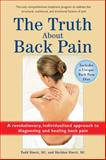 The Truth about Back Pain, Sheldon, DC Sinett and Todd, DC Sinett, 0399534857