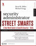 Security Administrator Street Smarts, David R. Miller and Michael Gregg, 047040485X