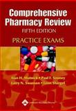 Comprehensive Pharmacy Review Practice Exams, Mutnick, Alan H. and Souney, Paul F., 0781744857