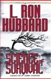 Science of Survival, L. Ron Hubbard, 1403144850