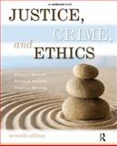 Justice, Crime, and Ethics, Braswell, Michael C. and McCarthy, Belinda R., 1437734855