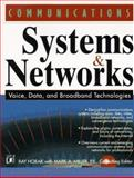 Communications Systems and Networks, Voice, Data and Broadband Technologies, Horak, Ray, 1558514856