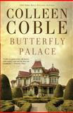 Butterfly Palace, Colleen Coble, 1594154856